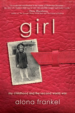 Book Girl: My Childhood and the Second World War by Alona Frankel