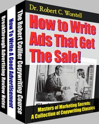 How to Write Ads That Get The Sale!: A Collection of Copywriting Classics