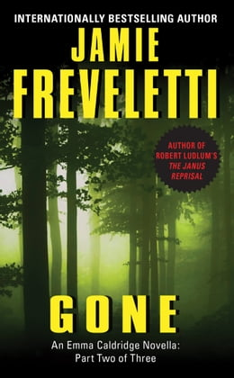 Book Gone: An Emma Caldridge Novella: Part Two of Three by Jamie Freveletti