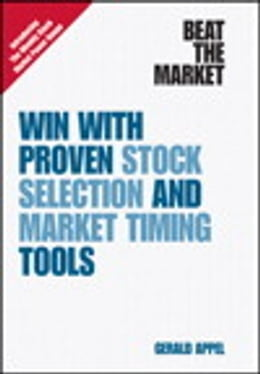 Book Beat the Market: Win with Proven Stock Selection and Market Timing Tools by Gerald Appel