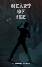 Heart of Ice by Barbara Pietron