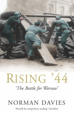 Rising '44 The Battle for Warsaw