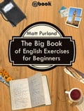 The Big Book of English Exercises for Beginners 8269588c-15f9-4bd6-b516-7fc8ea5f2455