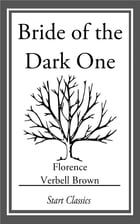 Bride of the Dark One by Florence Verbell Brown