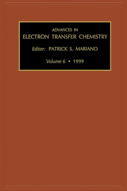 Book Advances in Electron Transfer Chemistry by Mariano, P.S.