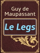 Le Legs by Guy de Maupassant