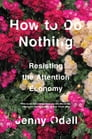 How to Do Nothing Cover Image