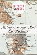History Scavenger Hunt – San Francisco by SleuthQuests