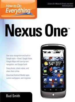 Book How to Do Everything Nexus One by Bud Smith