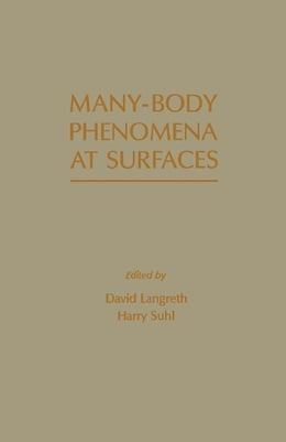 Book Many - Body Phenomena At Surfaces by Lengreth, David