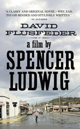 Book A Film by Spencer Ludwig by David Flusfeder