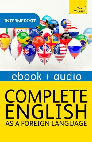 Complete English as a Foreign Language: Teach Yourself Enhanced eBook ePub Audio eBook