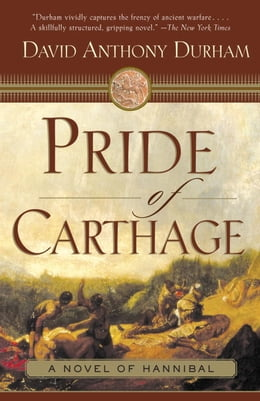Book Pride of Carthage by David Anthony Durham