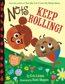 Book The Nuts: Keep Rolling! by Eric Litwin