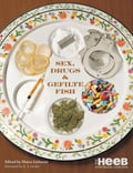 Sex, Drugs & Gefilte Fish ed5a3186-f1f6-4724-948b-d5e8263d1d70