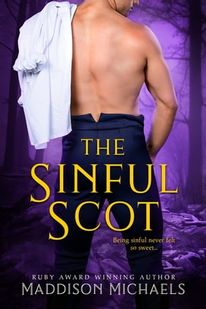 The Sinful Scot by Maddison Michaels