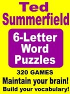 6-Letter Word Puzzles by Ted Summerfield