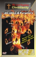 9.Hell and Purgatory: The Lord Explains by The Lord's Scribe