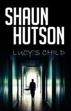 Lucy's Child by Shaun Hutson