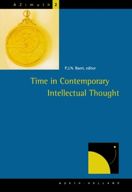 Book Time in Contemporary Intellectual Thought by Baert, P.J.N.