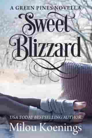 Sweet Blizzard, a Green Pines Small-Town Romance Novella: Green Pines Romance, #4