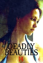 Deadly Beauties Volume 14 by Abigail Ramsden