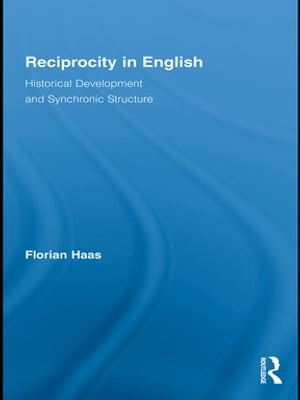 Reciprocity in English Historical Development and Synchronic Structure