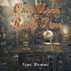 Once Upon a Rainy Time by Simi Bammi