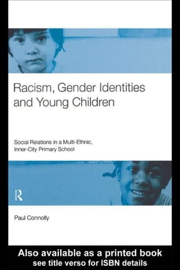 Book Racism, Gender Identities and Young Children by Connolly, Paul