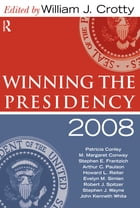 Winning the Presidency 2008