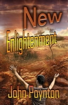New Enlightenment by John Poynton