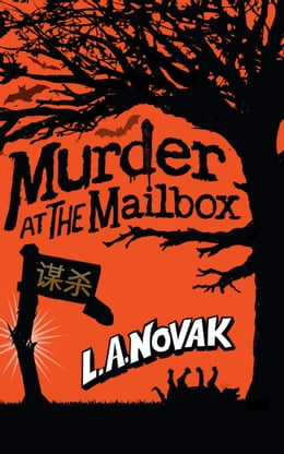 Book Murder at the Mailbox by Laura Novak