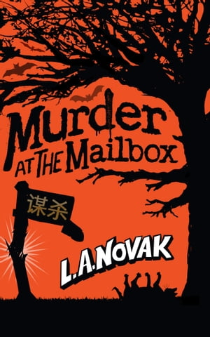 Murder at the Mailbox by Laura Novak