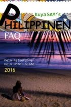 Sam's Philippinen FAQ 2016 by Stefan Ammon