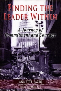 Finding the Leader Within: A Journey of Commitment and Courage