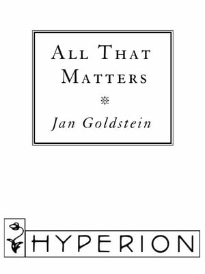 All That Matters: A Novel