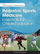 Pediatric Sports Medicine: Essentials for Office Evaluation by Chris Koutures