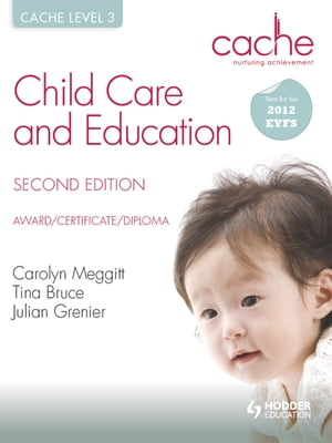CACHE Level 3 Child Care and Education,  2nd Edition