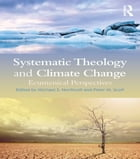 Systematic Theology and Climate Change: Ecumenical Perspectives