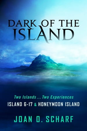 Dark of the Island: Island 6-17 and Honeymoon Island