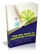 The Big Book Of Inspiring Stories by Anonymous