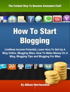 How To Start Blogging by Allison Merriweather