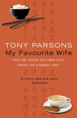 Book My Favourite Wife by Tony Parsons
