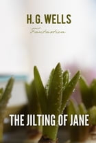 The Jilting of Jane by H. Wells