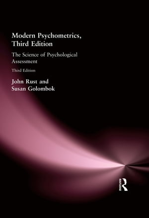 Modern Psychometrics,  Third Edition The Science of Psychological Assessment