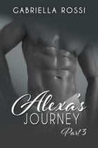 Alexa's Journey by Gabriella Rossi