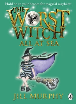 Book The Worst Witch All at Sea by Jill Murphy