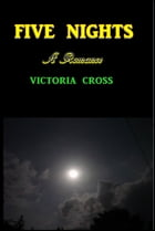 Five Nights by Victoria Cross