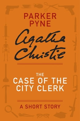 Book The Case of the City Clerk: A Parker Pyne Story by Agatha Christie