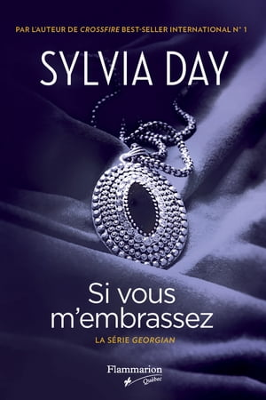 Si vous m'embrassez by Sylvia Day